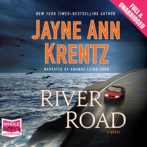 River Road                   By:                                                                                                                                 Jayne Ann Krentz                               Narrated by:                                                                                                                                 Amanda Leigh Cobb                      Length: 9 hrs and 52 mins     3 ratings     Overall 3.7