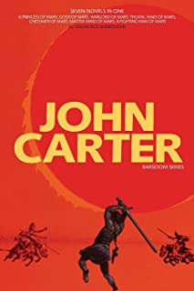 John Carter: Barsoom Series (7 Novels) a Princess of Mars; Gods of Mars; Warlord of Mars; Thuvia, Maid of Mars; Chessmen o...