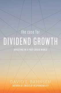 The Case for Dividend Growth: Investing in a Post-Crisis World