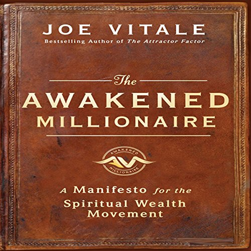 The Awakened Millionaire Manifesto audiobook cover art