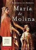 MARÍA DE MOLINA. : TRES CORONAS MEDIEVALES. Premio Alfonso X El Sabio 2004. (Novela histórica nº 2)