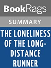 Summary & Study Guide The Loneliness of the Long-distance Runner by Alan Sillitoe
