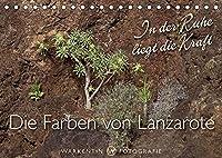 Die Farben von Lanzarote - In der Ruhe liegt die Kraft (Tischkalender 2022 DIN A5 quer): 12 Bilder der Ruhe und Meditation von der Kanareninsel Lanzarote mit ihren typischen Farben. (Monatskalender, 14 Seiten )