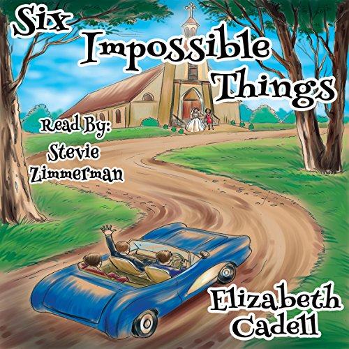 Six Impossible Things audiobook cover art