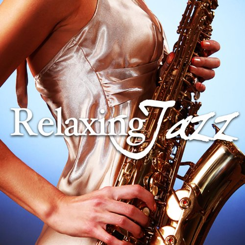 Relaxing Jazz Music, Smooth Chil...