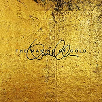 The Making of Gold