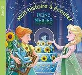 LA REINE DES NEIGES - Mon Histoire à Écouter - Une Fête Givrée - Livre CD -...