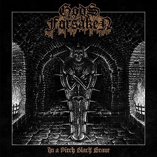 Gods Forsaken: In A Pitch Black Grave (Audio CD (Digipack))
