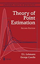 Theory of Point Estimation (Springer Texts in Statistics)