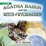 Agatha Raisin and the Witches of Wyckhadden: An Agatha Raisin Mystery, Book 9 (Audible Audiobook)