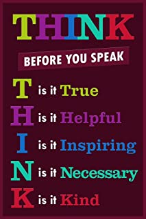 Poster Foundry Classroom Sign Think Before You Speak Motivaltional Inspirational Sign Purple Stretched Canvas Wall Art 16x24 inch