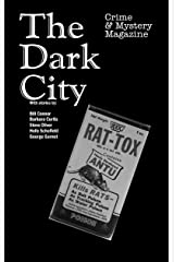 The Dark City Mystery Magazine: Volume 4, Issue 4 Kindle Edition