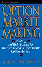 Option Market Making: Trading and Risk Analysis for the Financial and Commodity Option Markets
