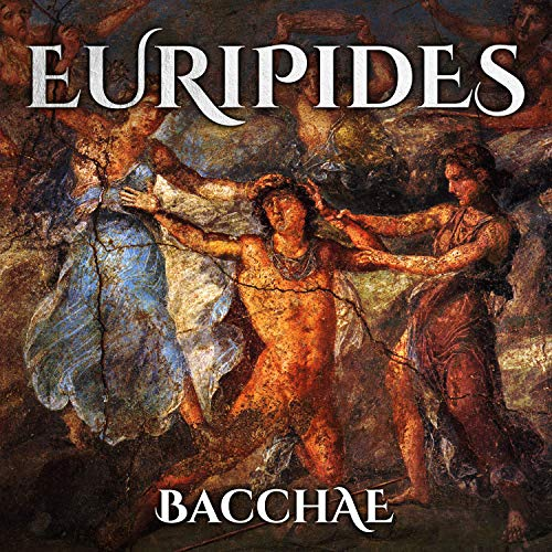 Bacchae audiobook cover art