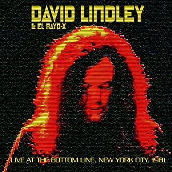 Live At The Bottom Line Ny June 30Th 1981 (Remastered)