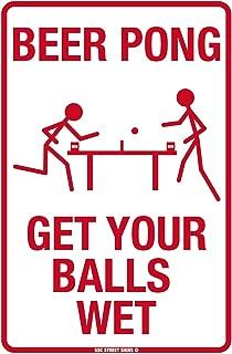 Beer Pong Get Your Balls Wet Aluminum Tin Metal Poster Sign Wall Decor 12x18