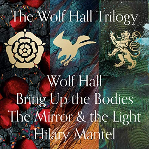 Wolf Hall, Bring Up the Bodies and The Mirror and the Light cover art