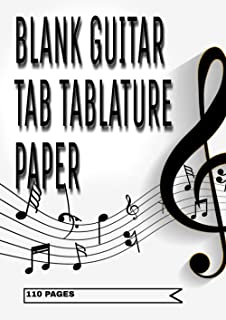Blank Guitar Tab Manuscript Paper: guitar tab notebook, bass tab paper, bass tablature books, 110 Sheets