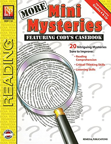 More Mini Mysteries: Featuring Cody's Casebook, Grades 4 & Up