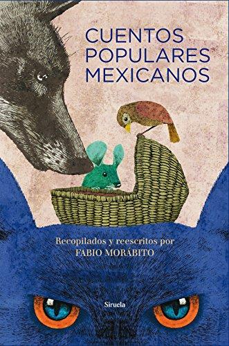 Cuentos populares mexicanos: 22 (Las Tres Edades/ Biblioteca de Cuentos Populares)