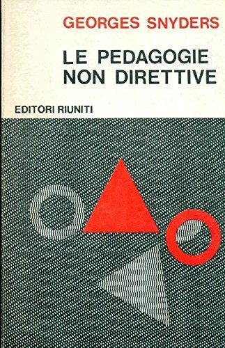 Le pedagogie non direttive