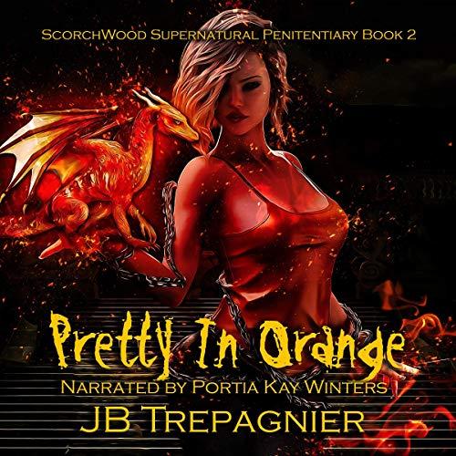 Pretty in Orange: A Reverse Harem Prison Romance cover art