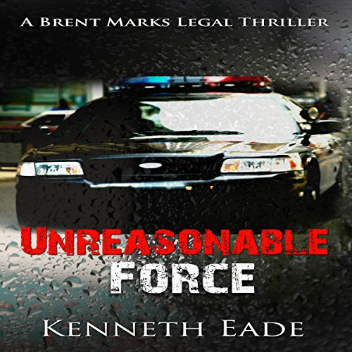 Unreasonable Force audiobook cover art