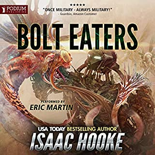 Bolt Eaters                   Written by:                                                                                                                                 Isaac Hooke                               Narrated by:                                                                                                                                 Eric Martin                      Length: 18 hrs and 34 mins     Not rated yet     Overall 0.0