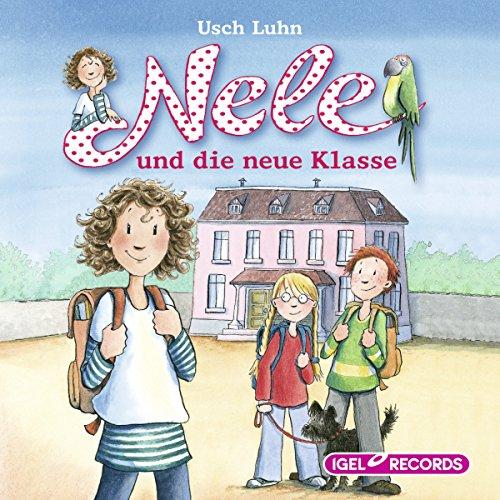 Nele und die neue Klasse audiobook cover art