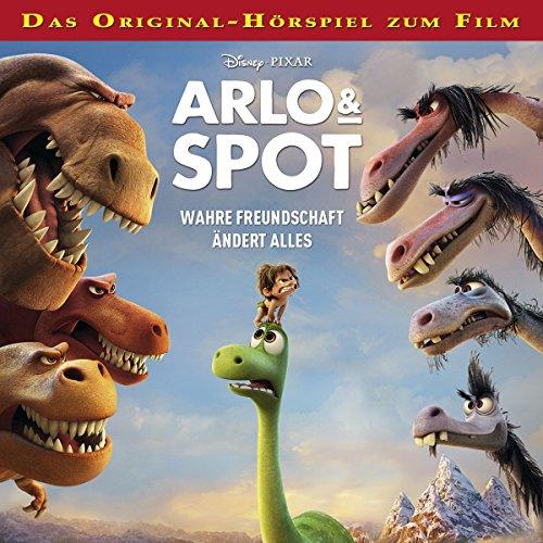 Arlo & Spot - Wahre Freundschaft ändert alles