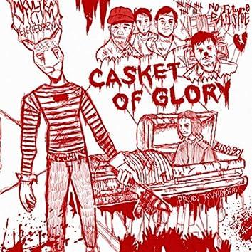 CASKET OF GLORY