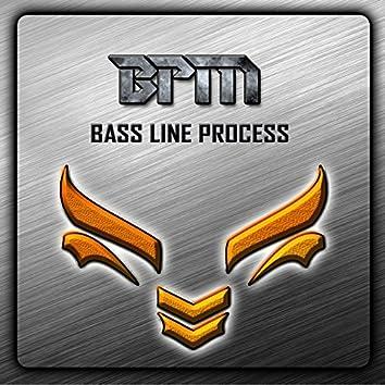 BPM - Bassline Process EP