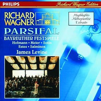 ワーグナー:舞台神聖祭典劇「パルジファル」ハイライト
