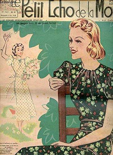 LE PETIT ECHO DE LA MODE N°19 / 8 mai 1938 - La peau des noirs n'est pas noire / Au joli mois de mai / Comment utiliser les coupons de tissus / Rêves, hallucinations et poisons de l'intelligence / Costume de bébé / Vases transformés rayonnent de lumière..