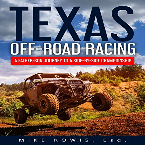 Texas Off-Road Racing: A Father-Son Journey to a Side-by-Side Championship Titelbild