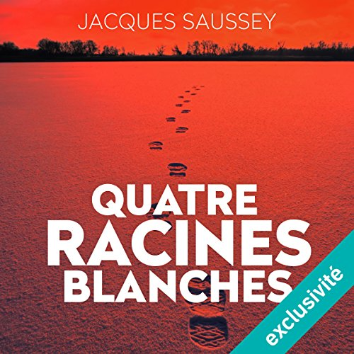 Quatre racines blanches audiobook cover art