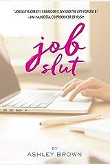 Jobslut Kindle Edition