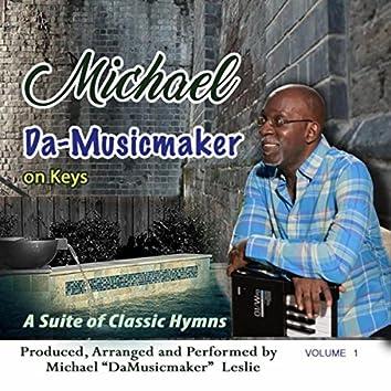 Michael da-Musicmaker on Keys, Vol. 1