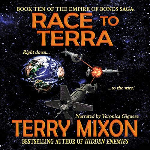 Race to Terra     The Empire of Bones Saga, Book 10              By:                                                                                                                                 Terry Mixon                               Narrated by:                                                                                                                                 Veronica Giguere                      Length: 9 hrs and 12 mins     12 ratings     Overall 4.8