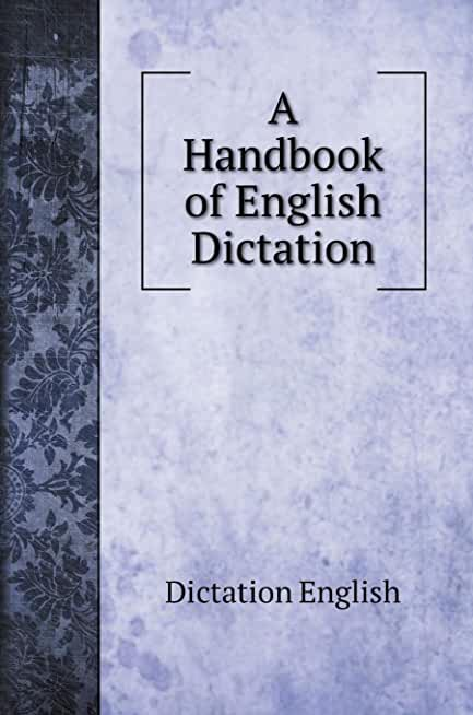 A Handbook of English Dictation