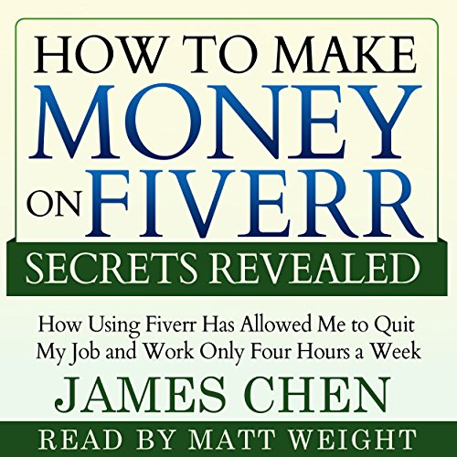 How to Make Money on Fiverr Secrets Revealed cover art