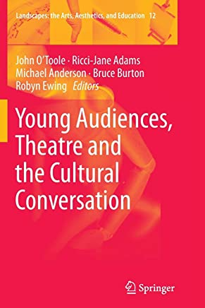 Young Audiences, Theatre and the Cultural Conversation