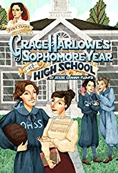 Grace Harlowe's Sophomore Year in High School by Jessie Graham Flower