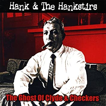 The Ghost of Clyde & Checkers