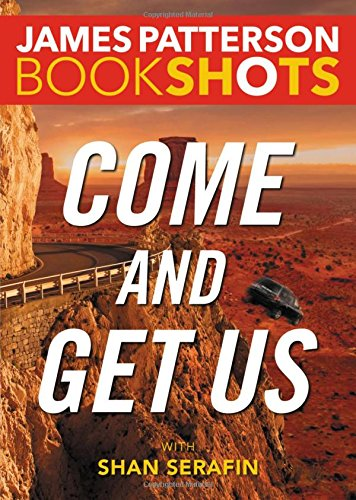 Come and Get Us (BookShots)