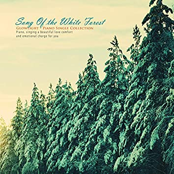 Song of the White Forest