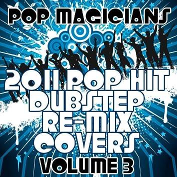 2011 Pop Hit Drum & Bass Re-Mix Covers Vol. 3