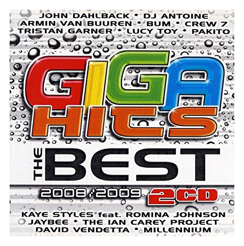 John Dahlbäck / The Ian Carey Project / No Tone: Różni Wykonawcy: Giga Hits - The Best 2008/2009 [2CD]