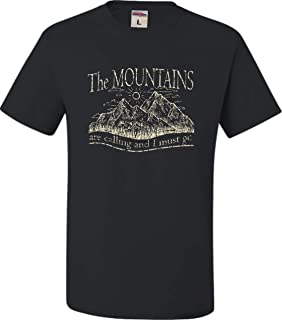Adult The Mountains are Calling and I Must Go T-Shirt