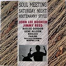 Soul Meeting: Saturday Night Hootenanny Style